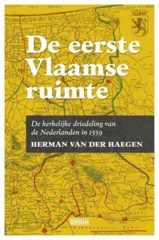 De eerste Vlaamse ruimte | Herman Van der Haegen