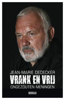 Vrank en vrij | Jean-Marie Dedecker