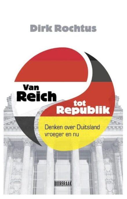 Van Reich tot Republik | Dirk Rochtus
