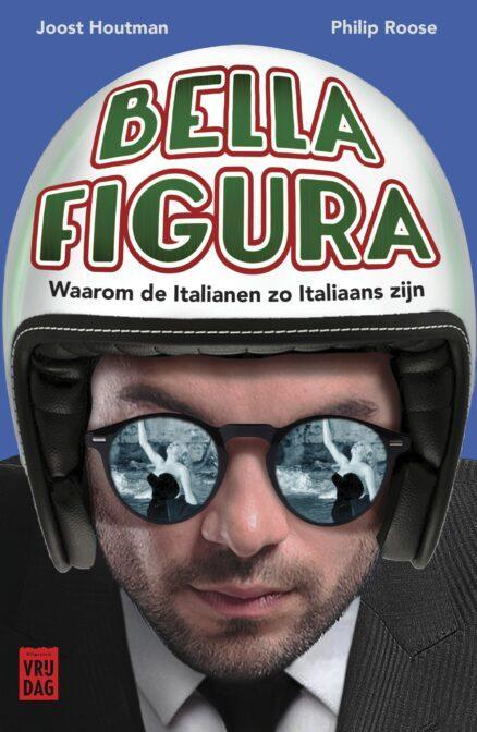 Bella Figura | Joost Houtman & Philip Roose