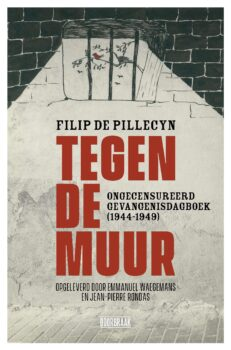 Tegen de muur | Filip De Pillecyn