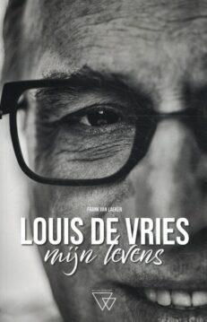Louis de Vries, Mijn Levens | Frank  Van Laeken