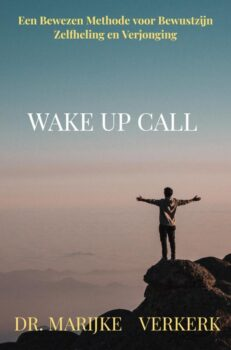 Wake Up Call | Dr. MARIJKE  VERKERK