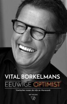 Eeuwige optimist | Vital  Borkelmans