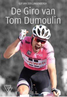 In het spoor van Tom Dumoulin | Guy  Langenbergh