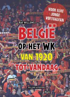 België op het WK van 1920 tot vandaag | Raf  Willems