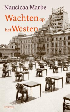Wachten op het Westen | Nausicaa  Marbe