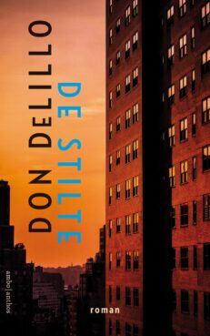 De stilte | Don  DeLillo