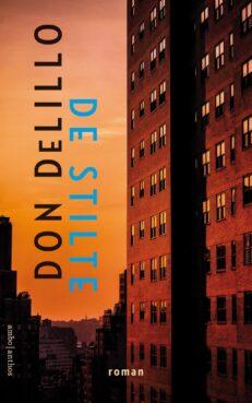 De stilte | Don  DeLillo