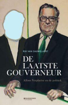 Rik Van Cauwelaert: 'Alfons Verplaetse had grote invloed op de economische politiek'