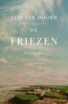 De Friezen: verleden en heden van een trotse natie