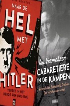 Bundel 2dlg: Cabaretière in de kampen en Hitler naar de hel