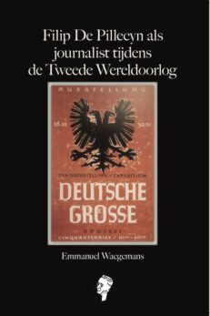 Filip de Pillecyn als journalist tijdens de Duitse bezetting