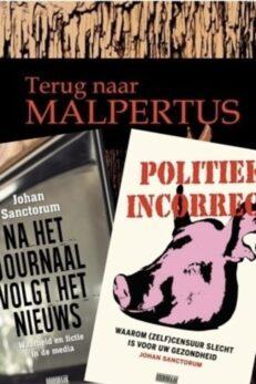 Sanctorumbundel: Na het journaal volgt het nieuws- Politiek incorrect – Terug naar Malpertus